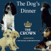 The Dog's Dinners
